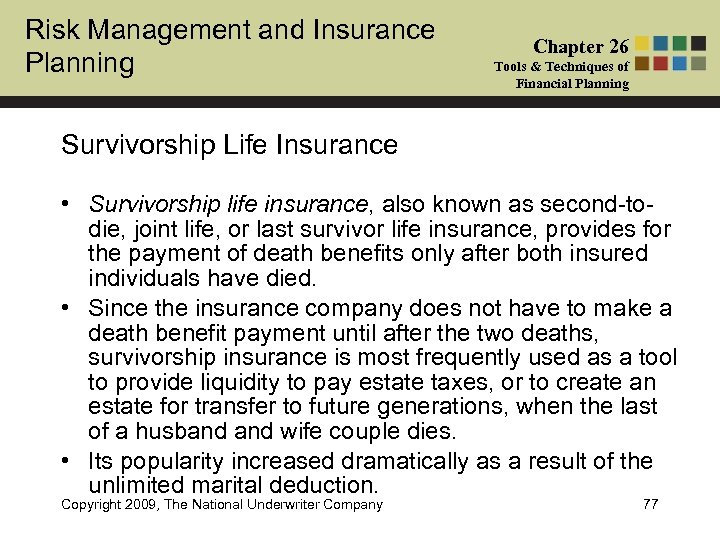 Risk Management and Insurance Planning Chapter 26 Tools & Techniques of Financial Planning Survivorship