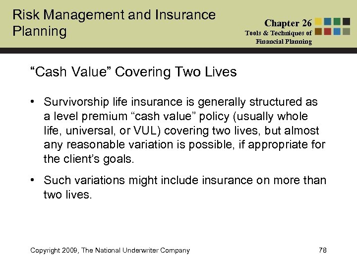 """Risk Management and Insurance Planning Chapter 26 Tools & Techniques of Financial Planning """"Cash"""
