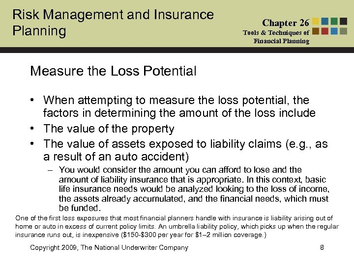 Risk Management and Insurance Planning Chapter 26 Tools & Techniques of Financial Planning Measure
