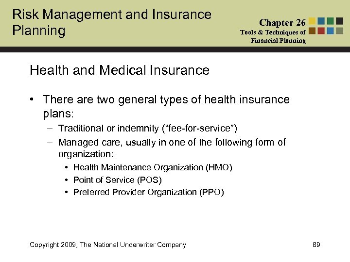 Risk Management and Insurance Planning Chapter 26 Tools & Techniques of Financial Planning Health