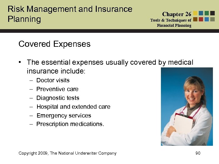 Risk Management and Insurance Planning Chapter 26 Tools & Techniques of Financial Planning Covered