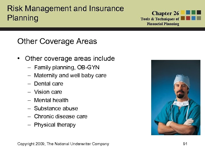 Risk Management and Insurance Planning Chapter 26 Tools & Techniques of Financial Planning Other