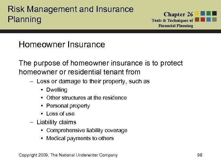 Risk Management and Insurance Planning Chapter 26 Tools & Techniques of Financial Planning Homeowner