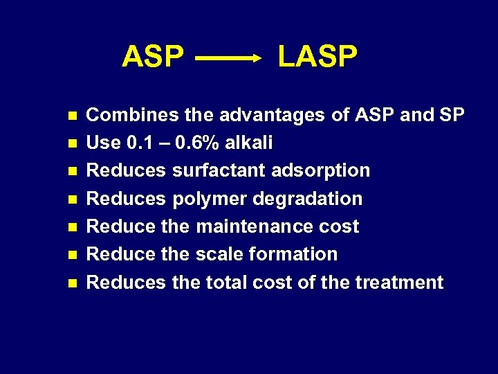 ASP n n n n LASP Combines the advantages of ASP and SP Use