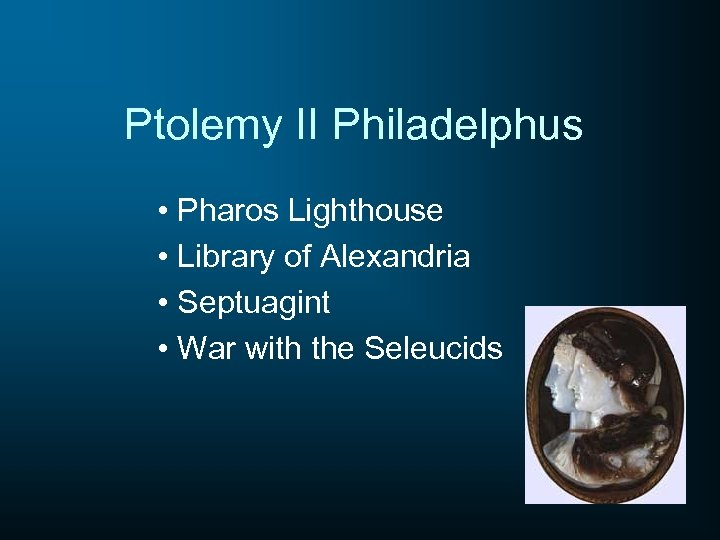Ptolemy II Philadelphus • Pharos Lighthouse • Library of Alexandria • Septuagint • War