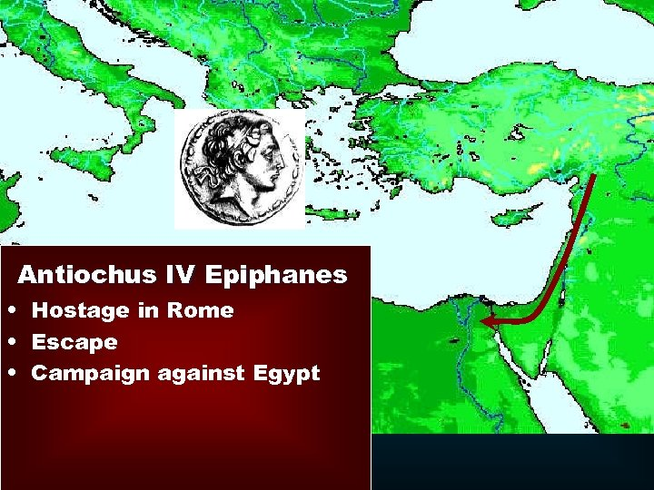 Antiochus IV Epiphanes • Hostage in Rome • Escape • Campaign against Egypt