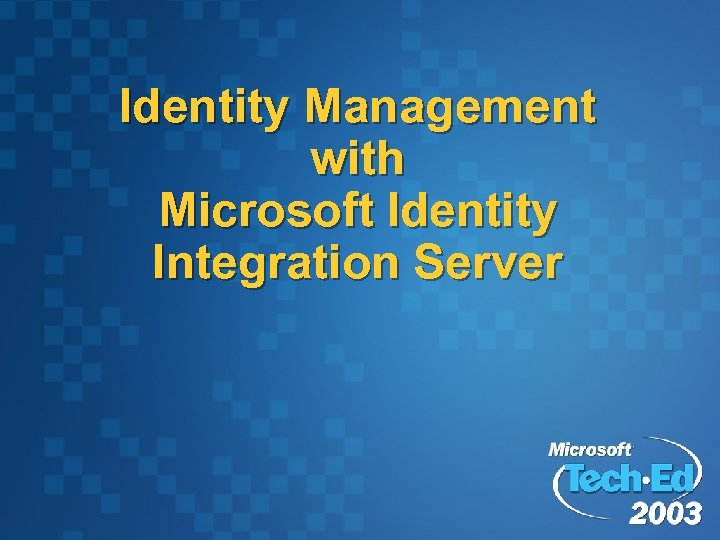 Identity Management with Microsoft Identity Integration Server