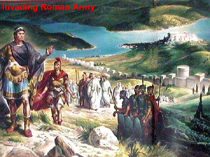 Invading Roman Army