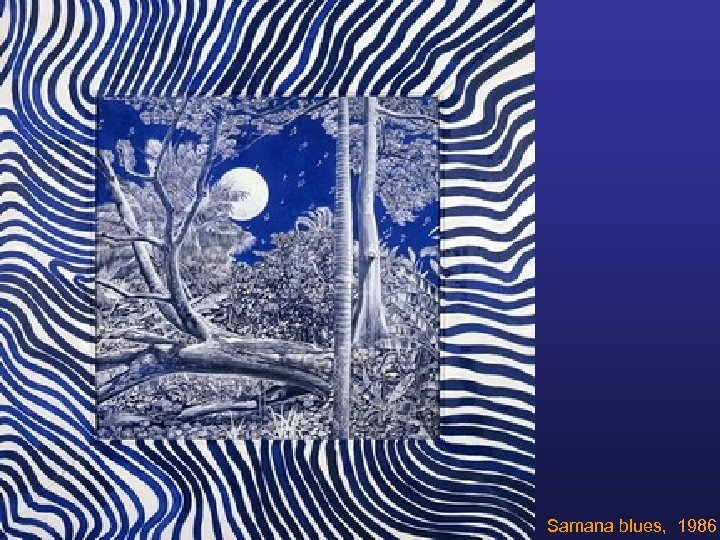 Samana blues, 1986