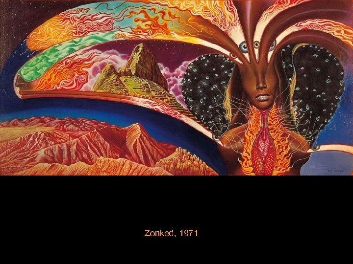 Zonked, 1971