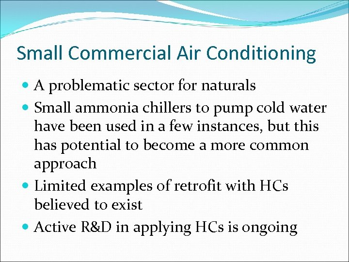 Small Commercial Air Conditioning A problematic sector for naturals Small ammonia chillers to pump