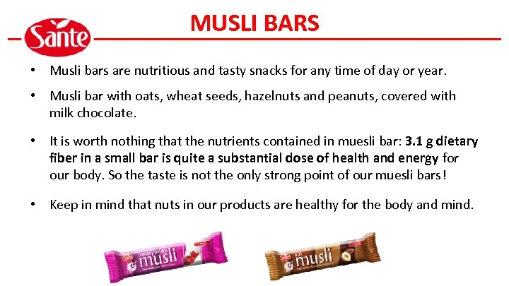 MUSLI BARS • Musli bars are nutritious and tasty snacks for any time of