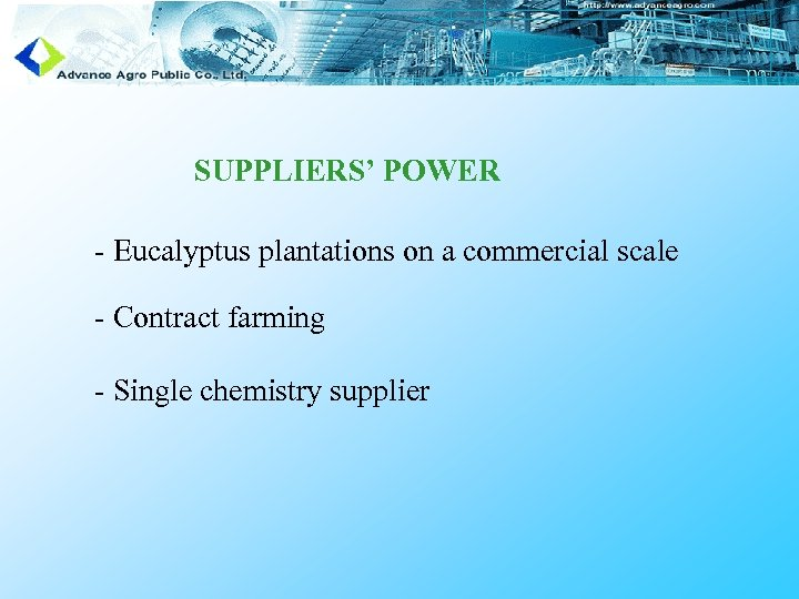 SUPPLIERS' POWER - Eucalyptus plantations on a commercial scale - Contract farming - Single