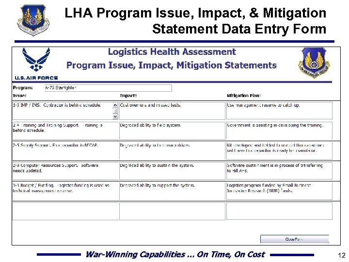 LHA Program Issue, Impact, & Mitigation Statement Data Entry Form War-Winning Capabilities … On