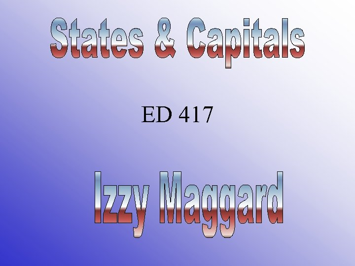 ED 417 Third Grade States Capitals Quia States And Capitals on states and numbers, usa capitals, states claim to fame, raleigh capitals, states and flags, states in the us, states and governors, tricks to remember state capitals, us state capitals, states and flowers, states of america, states and caps, states and names, states and postal codes, states and cities, names of state capitals, states and maps, states with capitals, states and lakes, states and abbreviations,