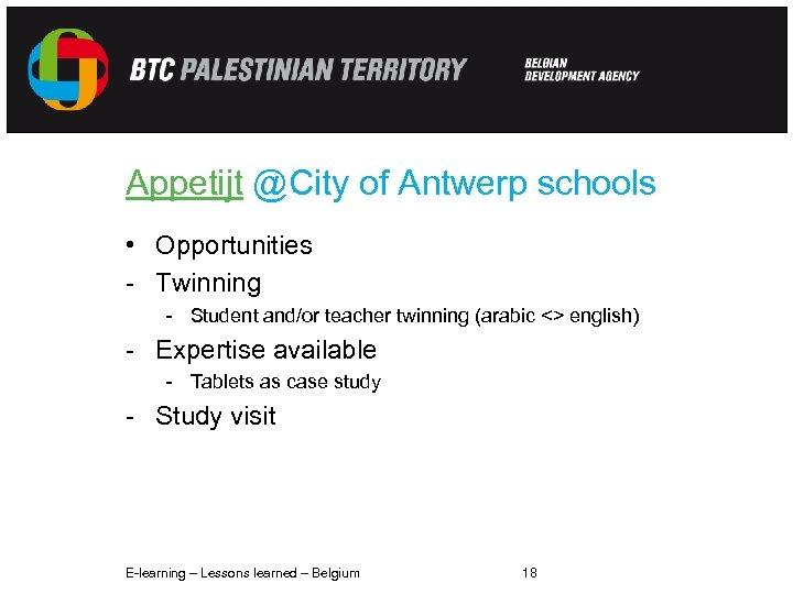 Appetijt @City of Antwerp schools • Opportunities - Twinning - Student and/or teacher twinning