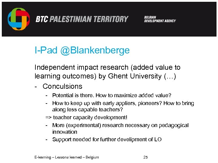I-Pad @Blankenberge Independent impact research (added value to learning outcomes) by Ghent University (…)