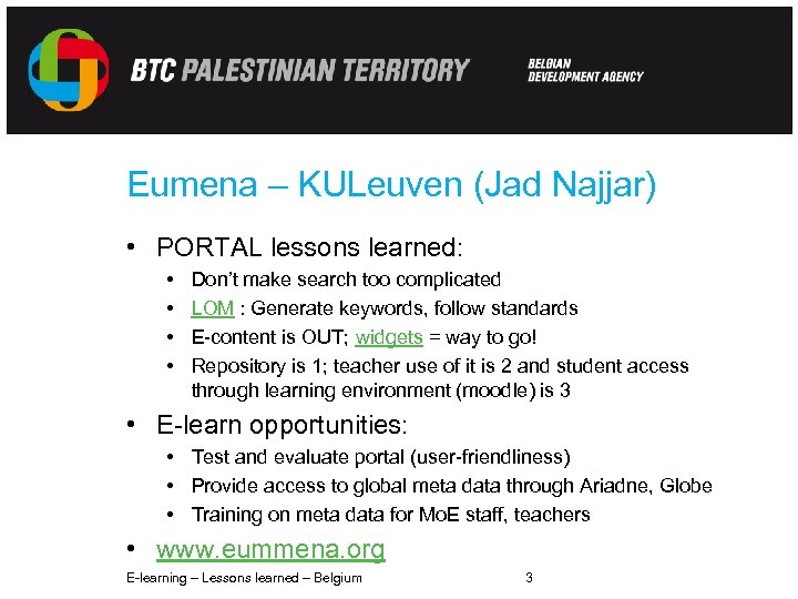 Eumena – KULeuven (Jad Najjar) • PORTAL lessons learned: • • Don't make search