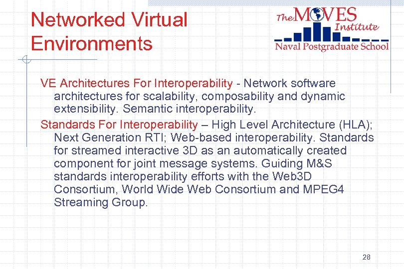 Networked Virtual Environments VE Architectures For Interoperability - Network software architectures for scalability, composability