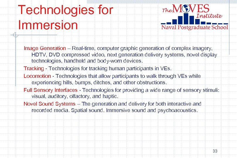 Technologies for Immersion Image Generation – Real-time, computer graphic generation of complex imagery, HDTV,