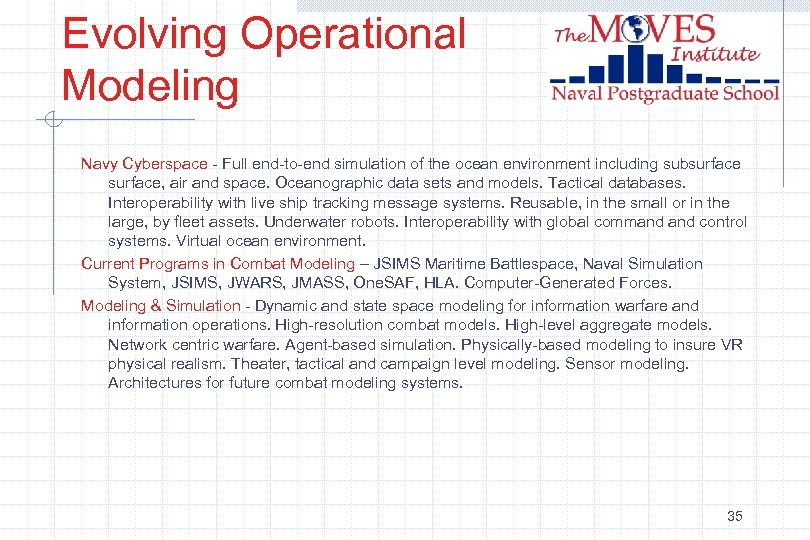 Evolving Operational Modeling Navy Cyberspace - Full end-to-end simulation of the ocean environment including