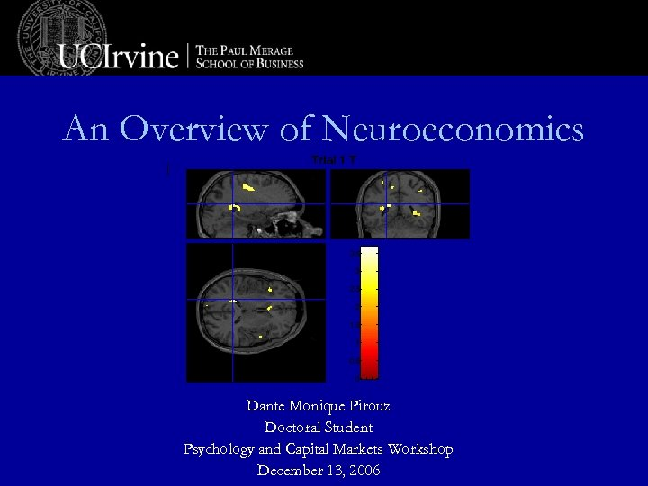 An Overview of Neuroeconomics Trial 1 T 3. 5 3 2. 5 2 1.