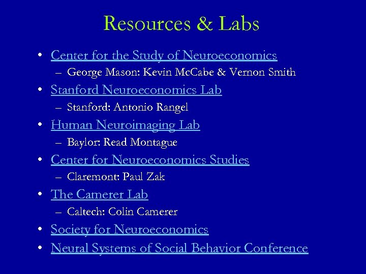 Resources & Labs • Center for the Study of Neuroeconomics – George Mason: Kevin
