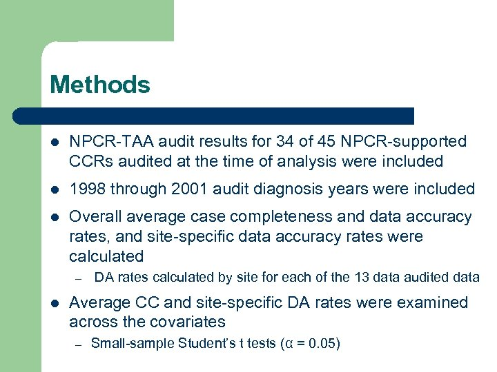Methods l NPCR-TAA audit results for 34 of 45 NPCR-supported CCRs audited at the