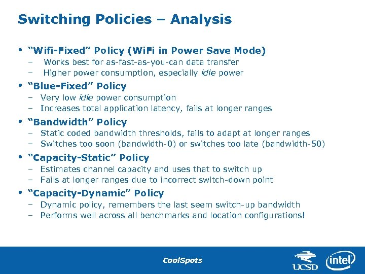 """Switching Policies – Analysis • """"Wifi-Fixed"""" Policy (Wi. Fi in Power Save Mode) –"""