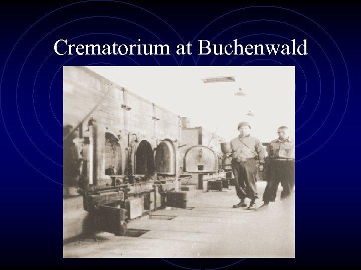 Crematorium at Buchenwald