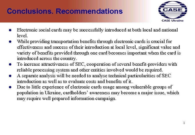 Conclusions. Recommendations Electronic social cards may be successfully introduced at both local and national