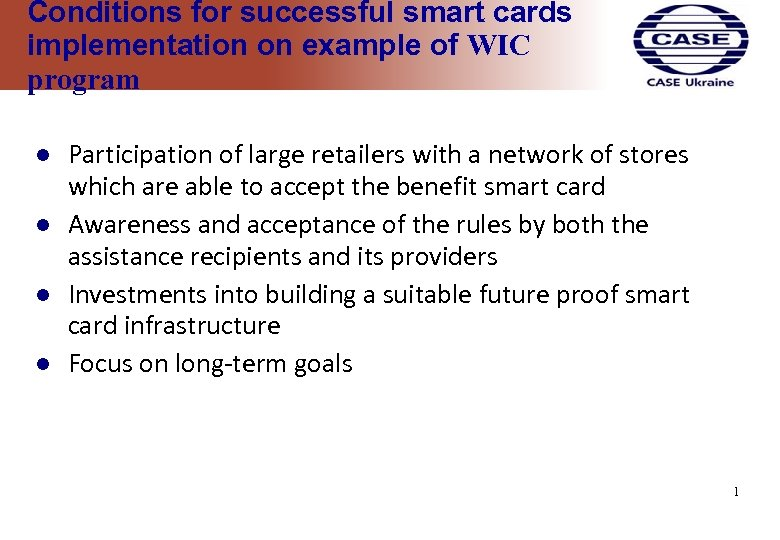 Conditions for successful smart cards implementation on example of WIC program Participation of large