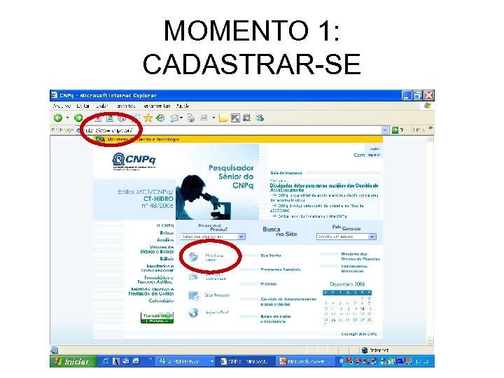 MOMENTO 1: CADASTRAR-SE