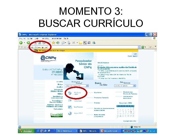 MOMENTO 3: BUSCAR CURRÍCULO