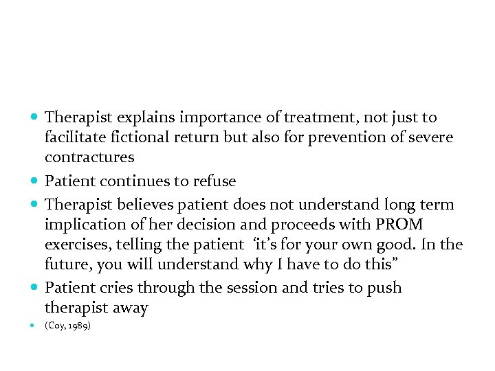 Therapist explains importance of treatment, not just to facilitate fictional return but also