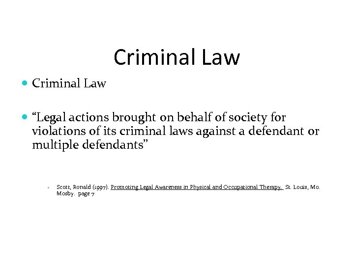 "Criminal Law ""Legal actions brought on behalf of society for violations of its criminal"