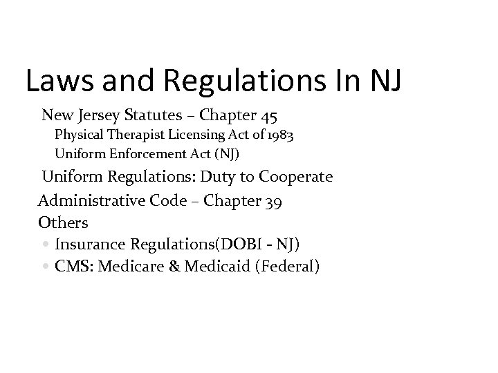 Laws and Regulations In NJ New Jersey Statutes – Chapter 45 Physical Therapist Licensing