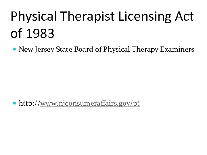 Physical Therapist Licensing Act of 1983 New Jersey State Board of Physical Therapy Examiners