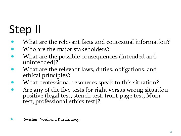 Step II What are the relevant facts and contextual information? Who are the major