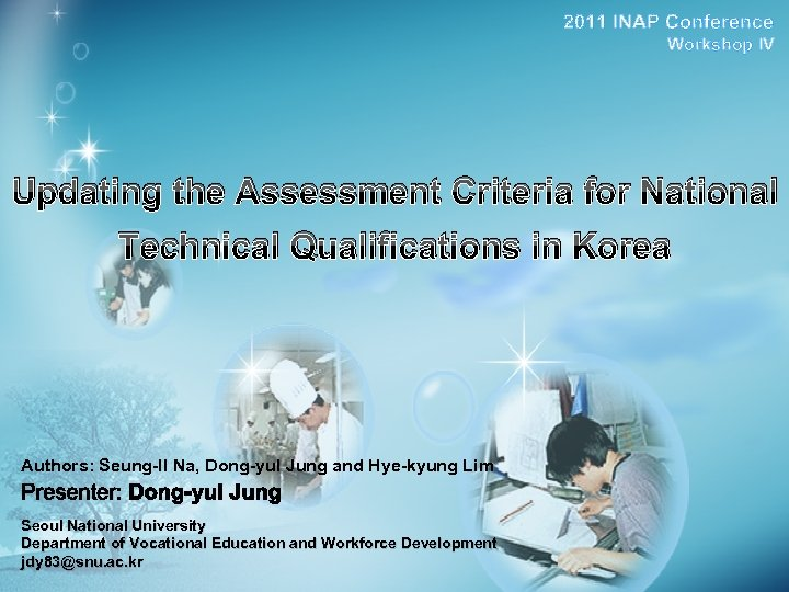 2011 INAP Conference Workshop IV Updating the Assessment Criteria for National Technical Qualifications in