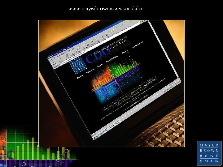 www. mayerbrownrowe. com/cdo