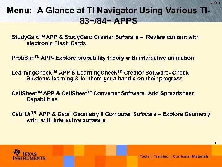 2/14/01 Menu: A Glance at TI Navigator Using Various TI 83+/84+ APPS Study. Card.