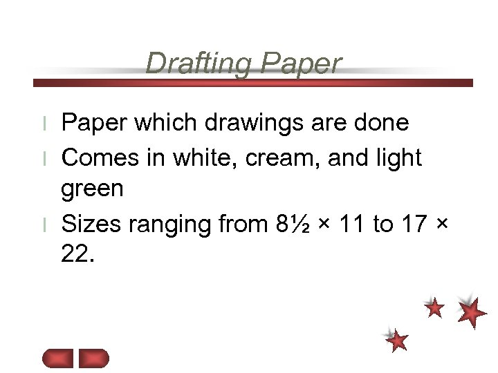 Drafting Paper which drawings are done l Comes in white, cream, and light green