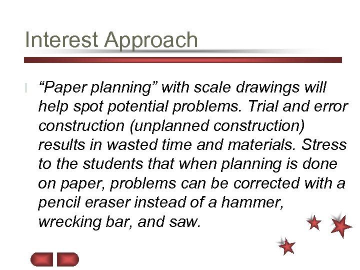 """Interest Approach l """"Paper planning"""" with scale drawings will help spot potential problems. Trial"""