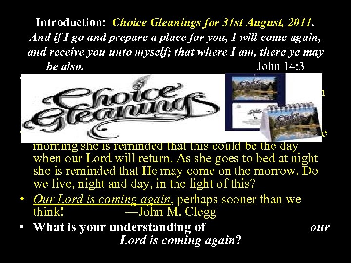 Introduction: Choice Gleanings for 31 st August, 2011. And if I go and prepare