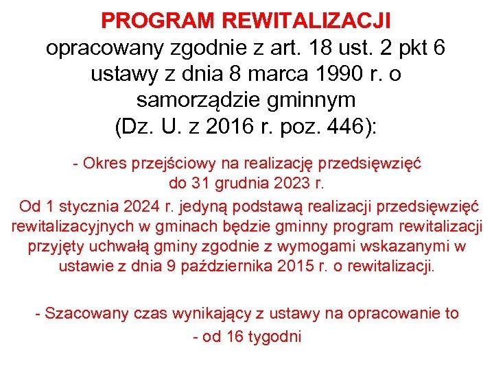 PROGRAM REWITALIZACJI opracowany zgodnie z art. 18 ust. 2 pkt 6 ustawy z dnia
