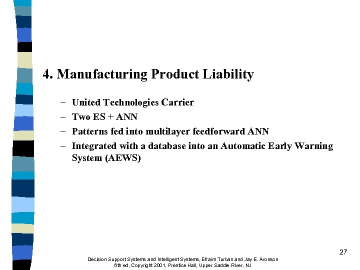4. Manufacturing Product Liability – – United Technologies Carrier Two ES + ANN Patterns
