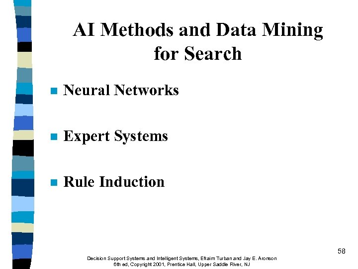 AI Methods and Data Mining for Search n Neural Networks n Expert Systems n