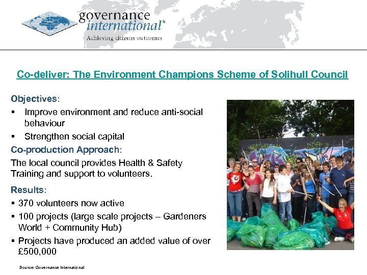 Co-deliver: The Environment Champions Scheme of Solihull Council Objectives: § Improve environment and reduce
