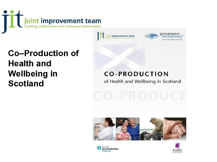 Co–Production of Health and Wellbeing in Scotland